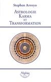 Stephen Arroyo - Astrologie Karma et Transformation.