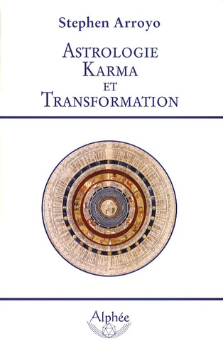 Stephen Arroyo - Astrologie Karma et Transformation.