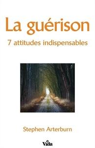 Accentsonline.fr La guérison - 7 attitudes indispensables Image