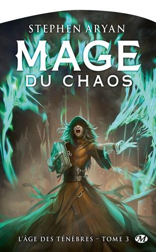 L'Age des ténèbres Tome 3 Mage du chaos