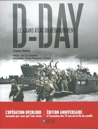 Stephen Badsey - D-Day - Le grand atlas du débarquement.