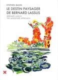 Stephen Bann - Le destin paysager de Bernard Lassus - De 1947 à 1981.