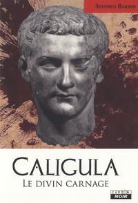 Caligula - Le divin carnage.pdf