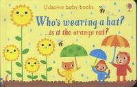 Stephen Barker - Who's wearing a hat? - ...is it the orange cat?.