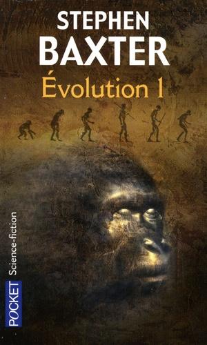 Stephen Baxter - Evolution Tome 1 : .