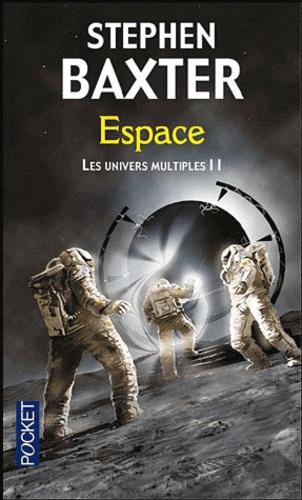 Les Univers multiples Tome 2 Espace