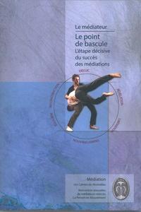 Stephen Bensimon et Dorothée Bernard - Le point de bascule.