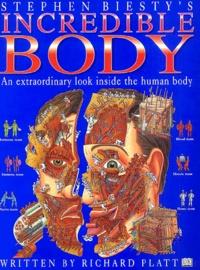 Stephen Biesty et Richard Platt - Stephen Biesty's incredible body.