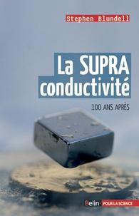 La SUPRA conductivité - 100 ans après.pdf
