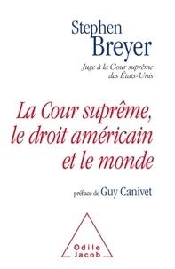 La Cour suprême, le droit américain et le monde.pdf
