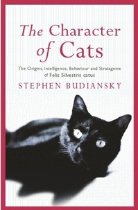 Stephen Budiansky - The Character of Cats.