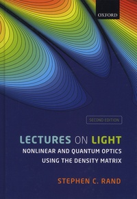 Lectures on Light - Nonlinear and Quantum Optics using the Density Matrix.pdf