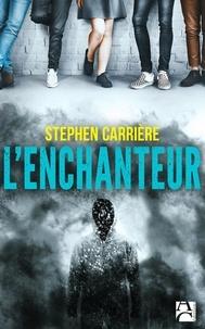 Stephen Carrière - L'Enchanteur.