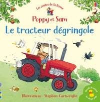 Stephen Cartwright et Heather Amery - Le tracteur dégringole.