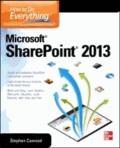 Stephen Cawood - How to Do Everything Microsoft SharePoint 2013.