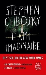 Stephen Chbosky - L'ami imaginaire.