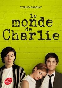 Le monde de Charlie - Stephen Chbosky |