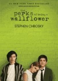 Stephen Chbosky - The Perks of Being a Wallflower. Movie Tie-In.