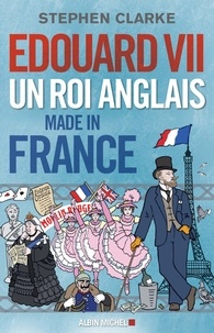 Edouard VII - Un roi anglais made in France.pdf