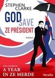 Stephen Clarke - God save ze Président - Episode 1.