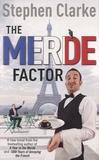 Stephen Clarke - The Merde Factor.