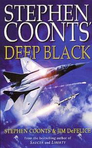Stephen Coonts - Deep black.