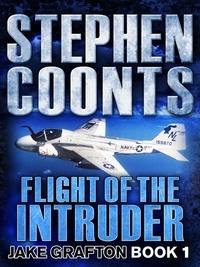 Stephen Coonts - Flight of the Intruder.