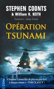 Stephen Coonts et H. Keith - Opération Tsunami.