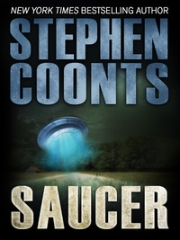 Stephen Coonts - Saucer.