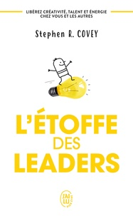 Stephen Covey - L'étoffe des leaders.