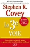 Stephen Covey - La 3e voie.