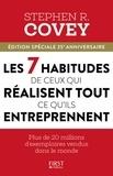 Stephen Covey - Les 7 habitudes de ceux qui réussissent tout ce qu'ils entreprennent.