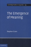 Stephen Crain - The Emergence of Meaning.