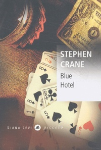 Stephen Crane - Blue Hotel.