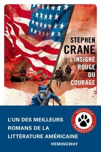 Stephen Crane - L'insigne rouge du courage.