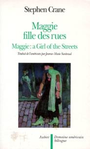 Stephen Crane - Maggie, fille des rues.