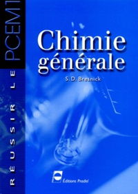Stephen-D Bresnick - Chimie générale.