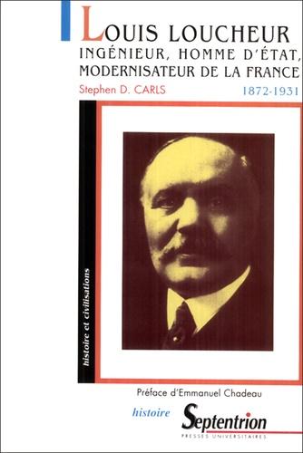 Louis Loucheur 1872-1931. Ingénieur, homme d'état, modernisateur de la Françe