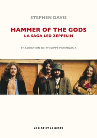 Stephen Davis - Hammer of the gods - La saga Led Zeppelin.