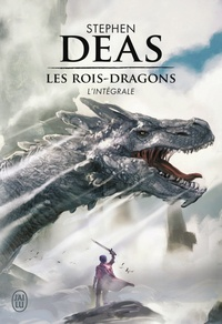 Stephen Deas - Les rois-dragons Intégrale : .