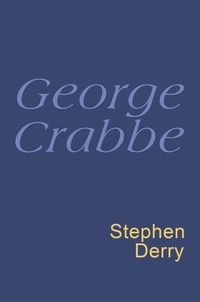 Stephen Derry - George Crabbe: Everyman Poetry - Everyman's Poetry.