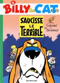 Stephen Desberg et Hila Colman - Billy the Cat Tome 4 : Saucisse le terrible.