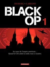 Stephen Desberg et Hugues Labiano - Black Op Tome 1 : .