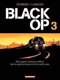 Stephen Desberg et Hugues Labiano - Black Op Tome 3 : .