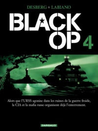 Stephen Desberg et Hugues Labiano - Black Op Tome 4 : .
