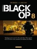 Stephen Desberg et Hugues Labiano - Black Op Tome 8 : .