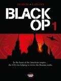 Stephen Desberg et Hugues Labiano - Black Op - Volume 1.