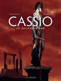 Stephen Desberg et Henri Reculé - Cassio Tome 2 : Le second coup.
