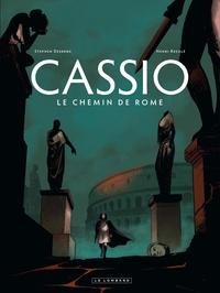 Stephen Desberg et Henri Reculé - Cassio Tome 5 : Le chemin de Rome.