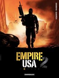 Stephen Desberg et Alain Queireix - Empire USA saison 2 Tome 2 : .